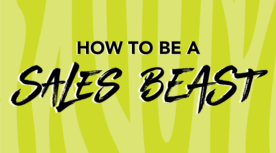 How to be a Sales BEAST words